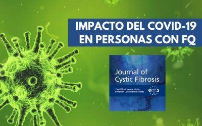 IMPACTO DEL COVID-19 EN PERSONAS CON FQ